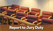 Report to Jury Duty